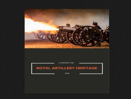 A Strategy for Royal Artillery Heritage